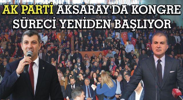 Ak Parti Aksaray'da Kongre Süreci Yeniden Başlıyor