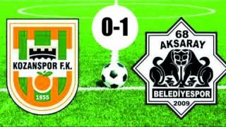 İlk Sonucu; Kozanspor Fk 0 – 1 68 Aksaray Belediyespor